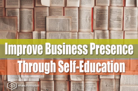 Improve Business Presence Through Self-Education